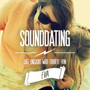 SOUNDDATING: ... erobert von Eva