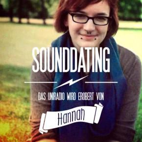 SOUNDDATING: ... erobert von Hannah