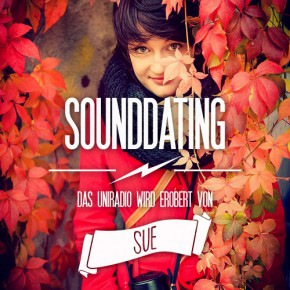 SOUNDDATING: ... erobert von Sue