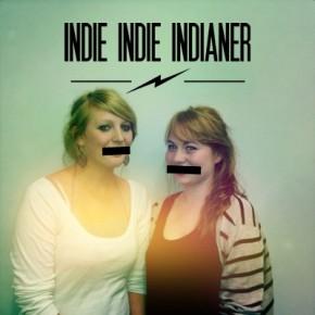 INDIE INDIE INDIANER Wortlos
