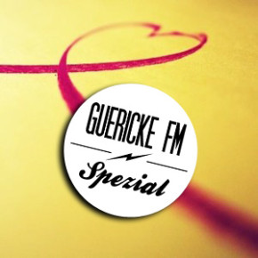 GUERICKE FM Spezial: Valentinstag