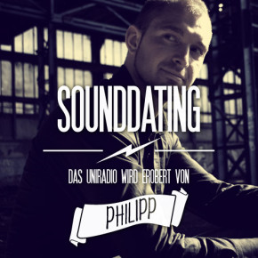 SOUNDDATING: ... erobert von Philipp