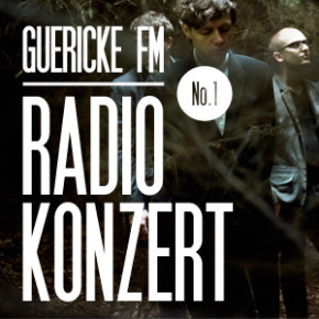 GUERICKE FM Radiokonzert: Woods Of Birnam