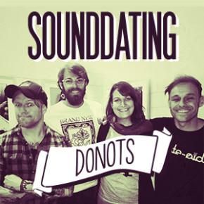 SOUNDDATING: ... erobert von den Donots