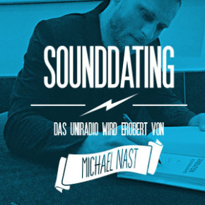 SOUNDDATING: ... erobert von Michael Nast