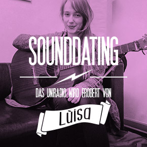 SOUNDDATING: ... erobert von lùisa