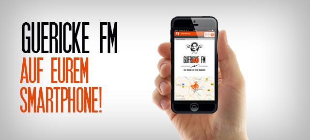Guericke FM auf eurem Smartphone!