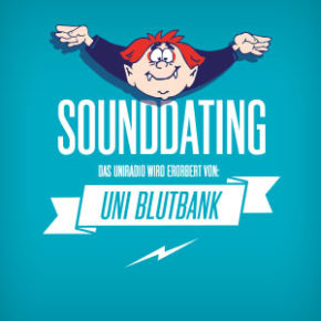 SOUNDDATING: ... Uni Blutbank