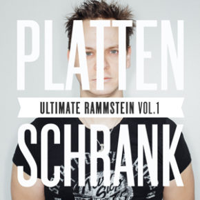 Plattenschrank: Ultimate Rammstein Vol. 1