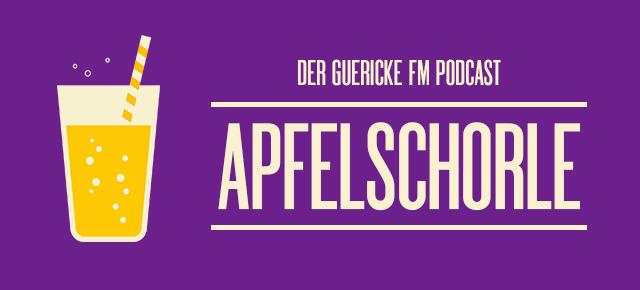 Apfelschorle Podcast | Fr, 19.00 Uhr