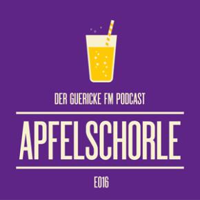 Apfelschorle Podcast | Dienstag, 19.00 Uhr