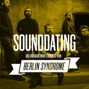 SOUNDDATING: ......erobert von Berlin Syndrome