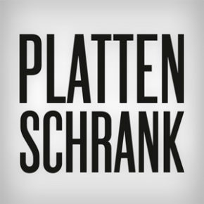 PLATTENSCHRANK: That's why I need a one dance
