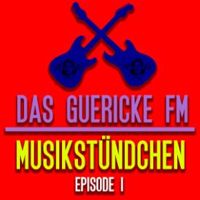 Das Guericke FM Musikstündchen | Sonntag, 15.00 Uhr