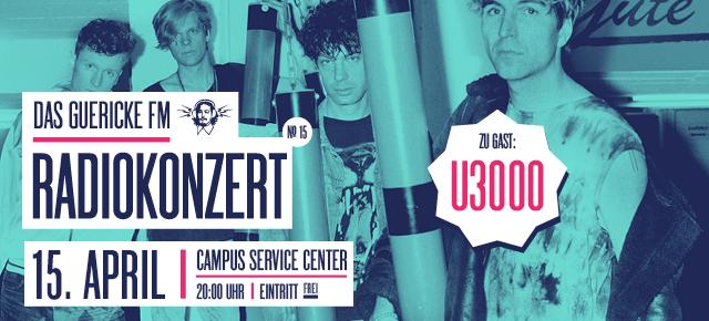 Guericke FM Radiokonzert: U3000