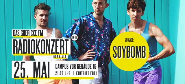 Guericke FM Radiokonzert Open Air mit: SOYBOMB
