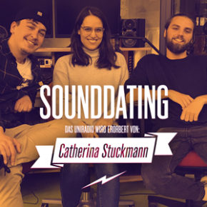SOUNDDATING ...erobert von Catherina Stuckmann