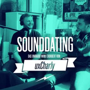 SOUNDDATING ...erobert von uxCharly