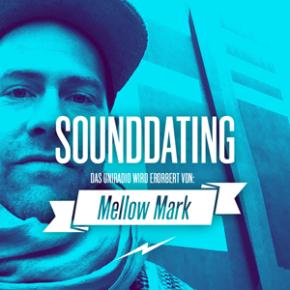 SOUNDDATING: ...erobert von Mellow Mark