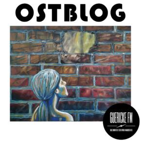 OSTBLOG - Der Podcast: Ausgabe 2